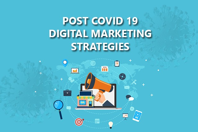 How Digital marketing will drive more sales for your business in this post-COVID-19